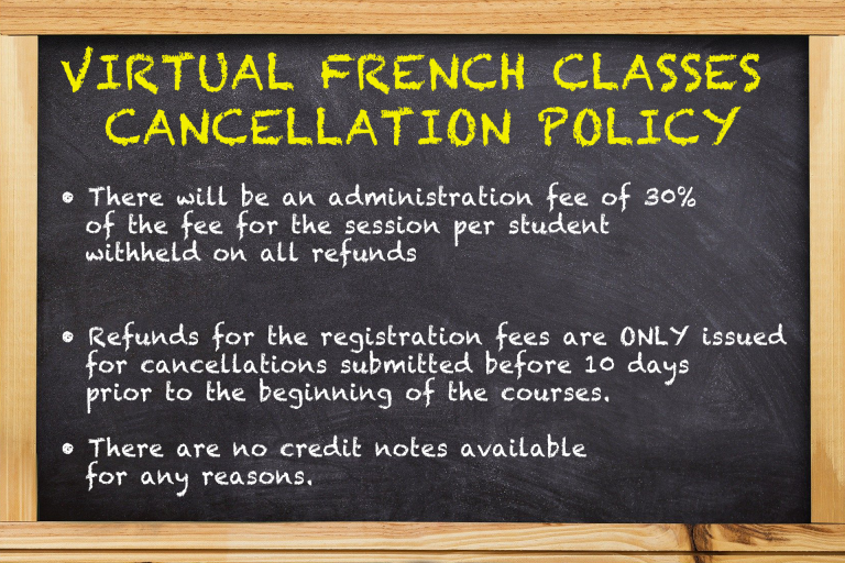 Virtual French classes cancellation policy.